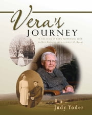 Vera's Journey ebook by Yoder, Judy