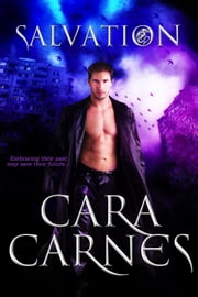 Salvation - The Rending, #3 ebook by Cara Carnes