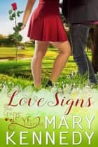 Love Signs ebook by Mary Kennedy