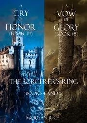 Sorcerer's Ring Bundle (Books 4-5) ebook by Morgan Rice