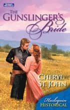 The Gunslinger's Bride ebook by
