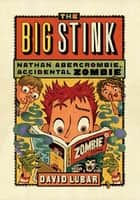 The Big Stink ebook by David Lubar