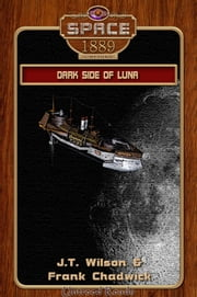 Dark Side of Luna ebook by J. T. Wilson