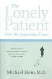 The Lonely Patient - Travels Through Illness ebook by Michael Stein