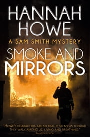 Smoke and Mirrors ebook by Hannah Howe