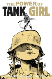 The Power of Tank Girl ebook by Allan Martin,Ashley Wood,Rufus Dayglo