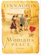 Woman's Place, A - A Novel ebook by Lynn Austin