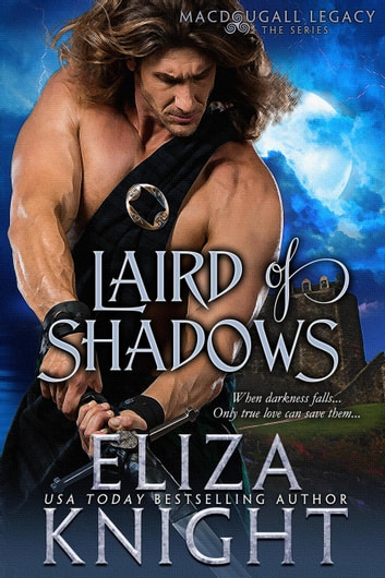 Laird of Shadows - MacDougall Legacy, #1 ekitaplar by Eliza Knight