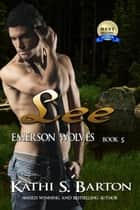 Lee - Emerson Wolves Book 5 ebook by