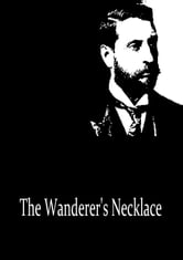 The Wanderer's Necklace ebook by H. Rider Haggard