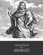Anabasis ebook by Xenophon, H.G. Dakyns