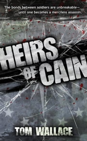Heirs of Cain ebook by Tom Wallace