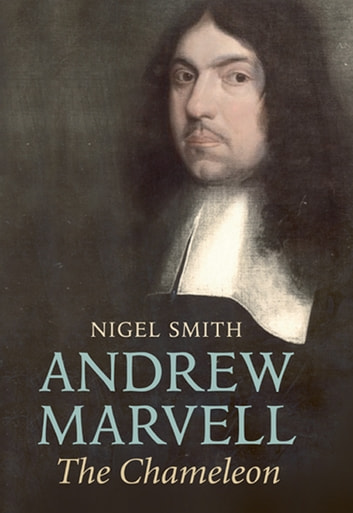 Andrew Marvell: The Chameleon ebook by Nigel Smith