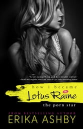 How I became Lotus Raine ebook by Erika Ashby