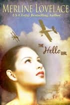 The Hello Girl ebook by