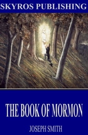 The Book of Mormon ebook by Joseph Smith