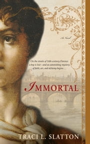 Immortal ebook by Traci L. Slatton