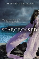 Starcrossed ebook by Josephine Angelini