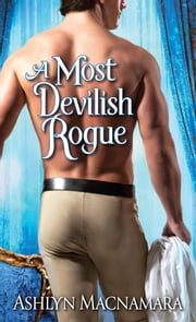 A Most Devilish Rogue ebook by Ashlyn Macnamara