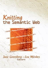 Knitting the Semantic Web ebook by