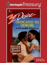 Dedicated to Deirdre ebook by Anne Marie Winston