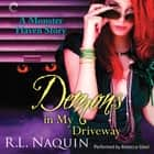 Demons in My Driveway audiobook by R.L. Naquin