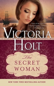 The Secret Woman ebook by Victoria Holt