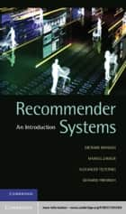 Recommender Systems - An Introduction ebook by Dietmar  Jannach, Markus Zanker, Alexander Felfernig,...