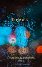 Break ebook by Catherine Wooden