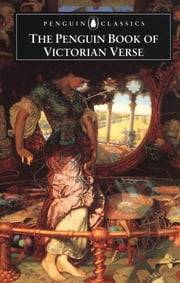 The Penguin Book of Victorian Verse ebook by Daniel Karlin,none