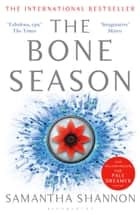 The Bone Season ebook by Samantha Shannon