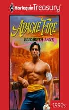 Apache Fire eBook by Elizabeth Lane