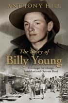 The Story Of Billy Young ebook by Anthony Hill