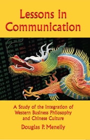 Lessons in Communication ebook by Douglas P. Menelly