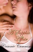 A Sapphic Affair Ebook di Cammie Cummins