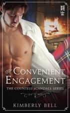 A Convenient Engagement ebook by Kimberly Bell
