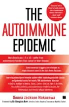The Autoimmune Epidemic ebook by Donna Jackson Nakazawa,Dr. Douglas Kerr