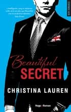 Beautiful secret ebook by Christina Lauren, Margaux Guyon