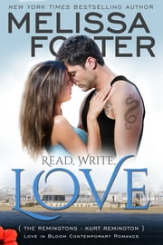 Read, Write, Love (Love in Bloom: The Remingtons) ebook by Melissa Foster