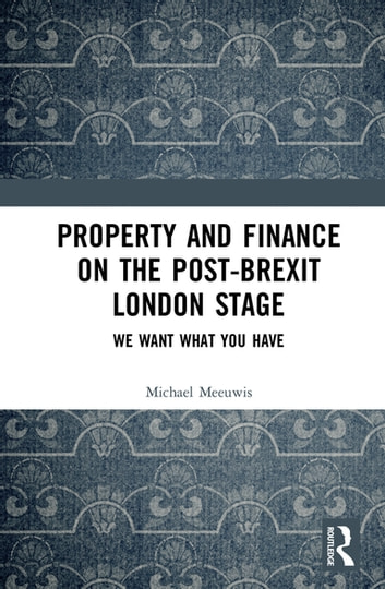 Property and Finance on the Post-Brexit London Stage