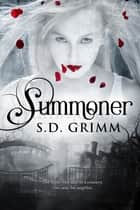 Summoner ebook by S.D. Grimm