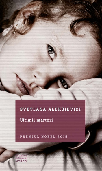 Ultimii martori ebook by Svetlana Aleksievici