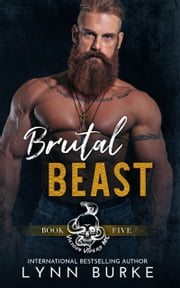 Brutal Beast ebook by Lynn Burke