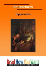 On Fractures ebook by Hippocrates