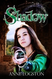 Shadow ebook by Logston, Anne