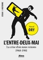 L'entre-deux-mai ebook by Pascal Ory