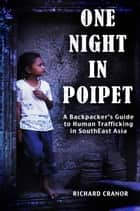 One Night In Poipet ebook by Richard Cranor