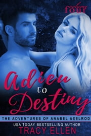 Adieu to Destiny ebook by Tracy Ellen