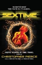 SEXTIME ebook by Christopher Pierce