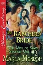 The Ranchers' Bride ebook by Marla Monroe